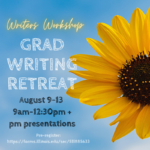 Flyer for Grad Writing Retreat, August 9 - 13