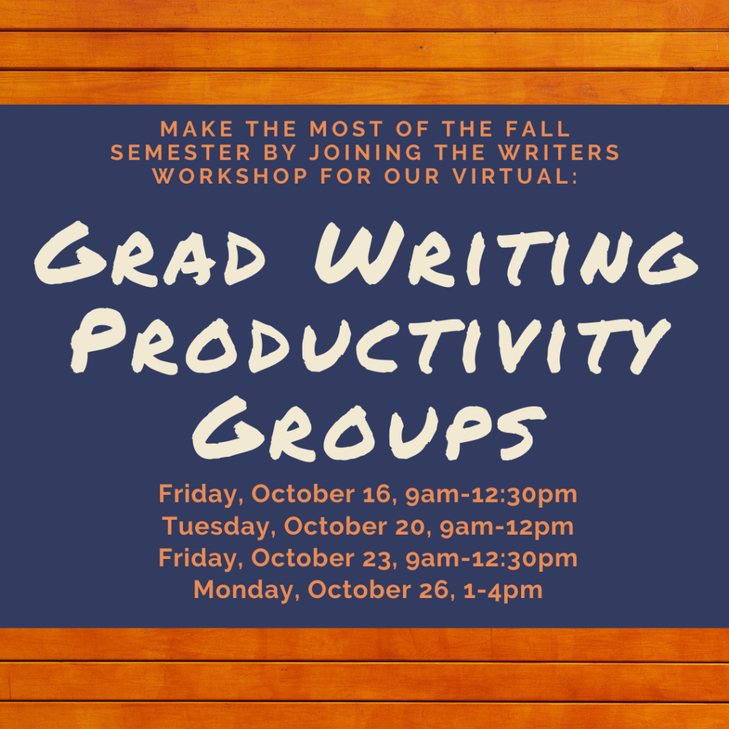 Flyer for Grad Writing Productivity Groups