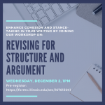 Flyer for: Revising for structure and argument, December 2, 1pm