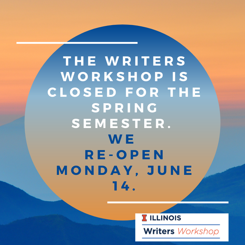 Flyer that says the Writers Workshop is closed until June 14