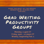 Flyer for: Grad Writing Productivity Groups
