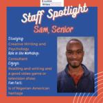 Staff Spotlight: Sam, Senior