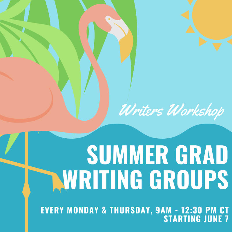 Flyer for summer grad writing groups